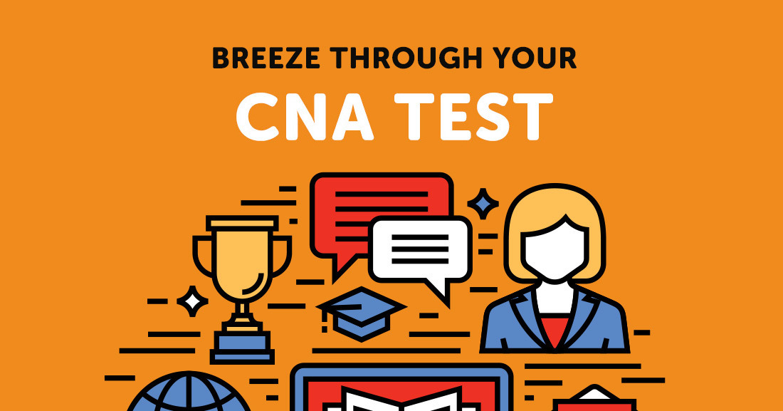 CNA Certification Guide and Frequently Asked Questions